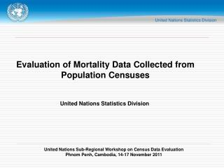 Evaluation of Mortality Data Collected from Population Censuses