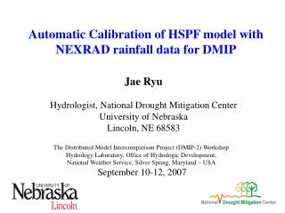 Automatic Calibration of HSPF model with NEXRAD rainfall data for DMIP