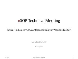 n SQP  Technical Meeting https:// indico.cern.ch / conferenceDisplay.py?confId =174277