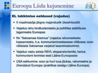 Euroopa Liidu kujunemine