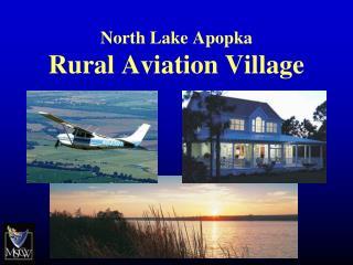 North Lake Apopka  Rural Aviation Village