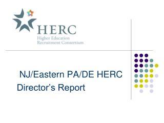 NJ/Eastern PA/DE HERC Director's Report