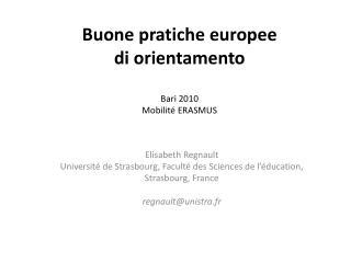 Buone  pratiche europe e di orientamento Bari 2010 Mobilité ERASMUS
