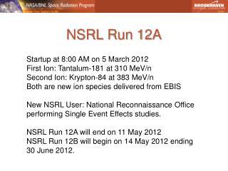 NSRL  Run 12A