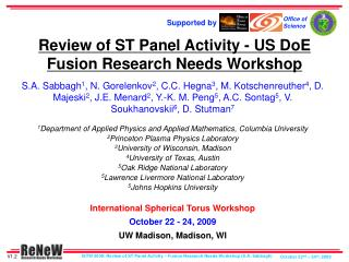 Review of ST Panel Activity - US DoE Fusion Research Needs Workshop