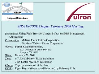 HRA INCOSE Chapter February 2008 Meeting: