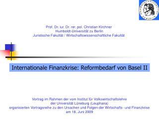 Vortrag im Rahmen der vom Institut für Volkswirtschaftslehre der Universität Lüneburg (Leuphana)