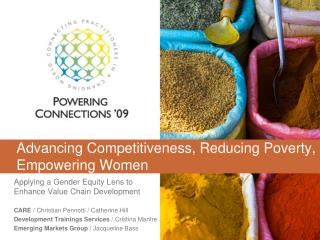 Advancing Competitiveness, Reducing Poverty, Empowering Women