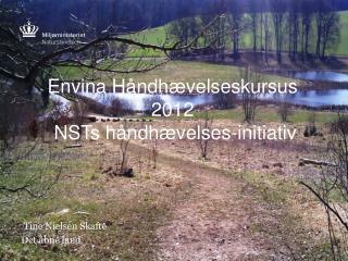 Envina Håndhævelseskursus 2012  NSTs håndhævelses-initiativ