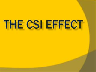 The CSI Effect