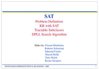 SAT Problem Definition KR with SAT Tractable Subclasses  DPLL Search Algorithm