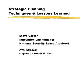 Strategic Planning Techniques & Lessons Learned