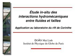 Ð O À N Mai Linh Institut de Physique du Globe de Paris