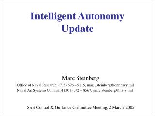 Intelligent Autonomy Update