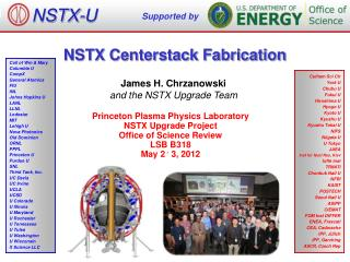 NSTX Centerstack Fabrication