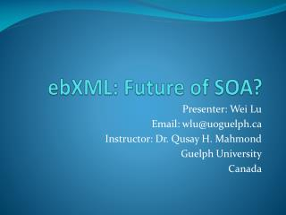 ebXML : Future of SOA?