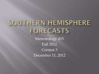 Southern hemisphere forecasts