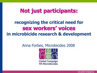 Anna Forbes, Microbicides 2008