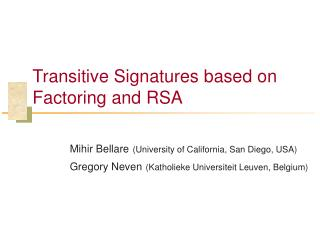 Transitive Signatures based on Factoring and RSA