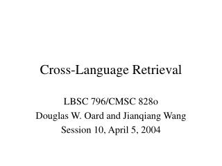 Cross-Language Retrieval