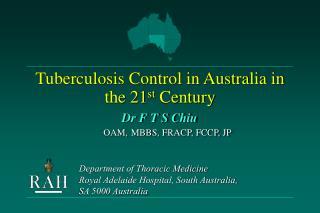 Tuberculosis Control in Australia in the 21 st  Century