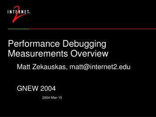 Performance Debugging Measurements Overview