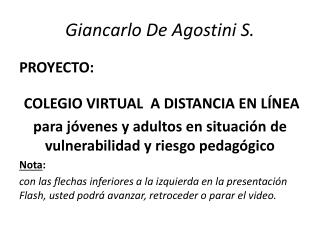 Giancarlo De Agostini S.
