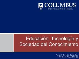 Educación, Tecnología y Sociedad del Conocimiento
