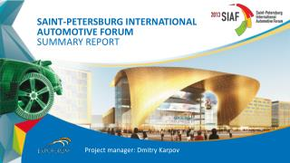 Saint-Petersburg International  А utomotive  Forum summary report