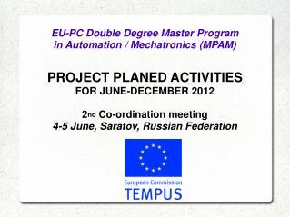 EU-PC Double Degree Master Program  in Automation / Mechatronics (MPAM)