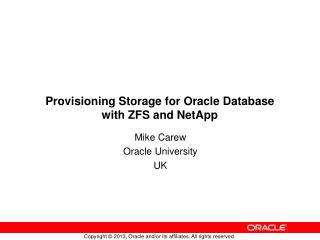 Provisioning Storage for Oracle Database with ZFS and NetApp