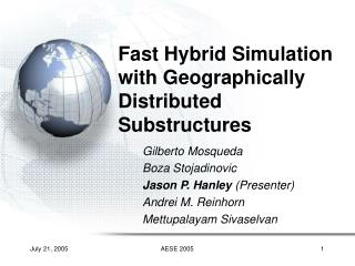 Fast Hybrid Simulation with Geographically Distributed Substructures