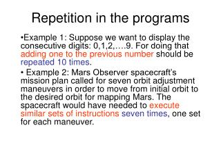 Repetition in the programs