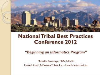 National Tribal Best Practices Conference 2012
