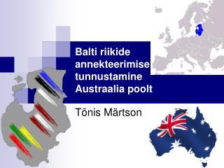 Balti riikide annekteerimise tunnustamine Austraalia poolt