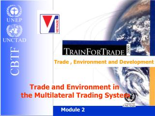 Trade , Environment and Development