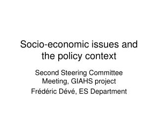 Socio-economic issues and the policy context