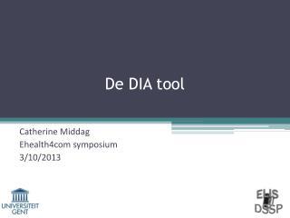 De DIA tool