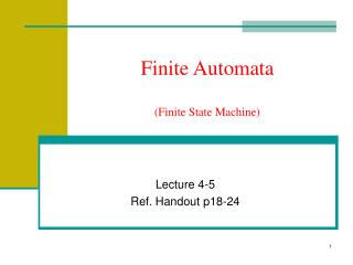 Finite Automata (Finite State Machine)