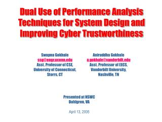 Dual Use of Performance Analysis Techniques for System Design and Improving Cyber Trustworthiness