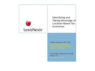 Identifying and Taking Advantage of Location-Based Tax Incentives