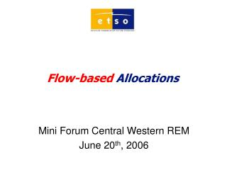 Flow-based  Allocations