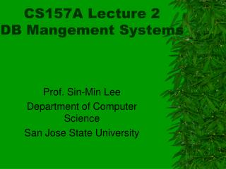 CS157A Lecture 2  DB Mangement Systems