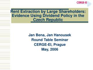 Rent Extraction by Large Shareholders: Evidence Using Dividend Policy in the Czech Republic