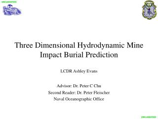 Three Dimensional Hydrodynamic Mine Impact Burial Prediction