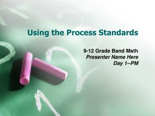 Using the Process Standards