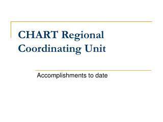 CHART Regional Coordinating Unit