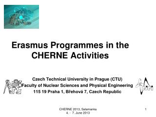 Erasmus Programmes in the CHERNE Activities