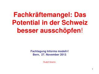 Fachkräftemangel: Das Potential in der Schweiz besser ausschöpfen !