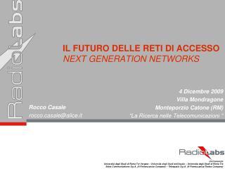 IL FUTURO DELLE RETI DI ACCESSO NEXT GENERATION NETWORKS